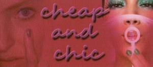 CHEAP AND CHIC (ΚΟΥΡΚΟΥΜΕΛΗ ΕΥΑΓΓΕΛΙΑ)