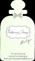 PERFUME & SOAP