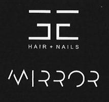 MIRROR HAIR & NAILS